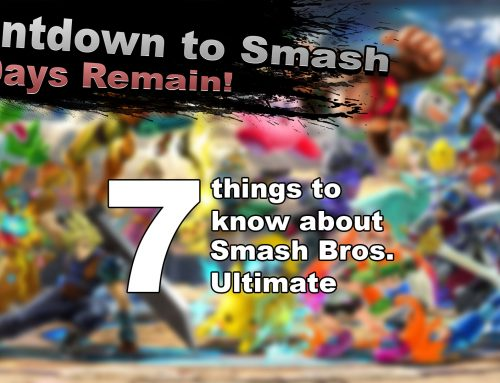 Countdown to Smash – Seven things to know about Smash Bros. Ultimate