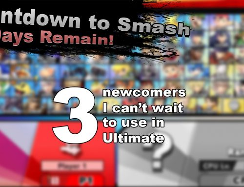 Countdown to Smash – Three newcomers I can't wait to use