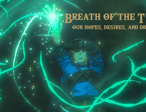 Our Hopes, Desires, and Dreams for Breath of the Wild 2
