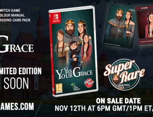 Yes, Your Grace Gets Royal Super Rare Treatment with Physical Edition